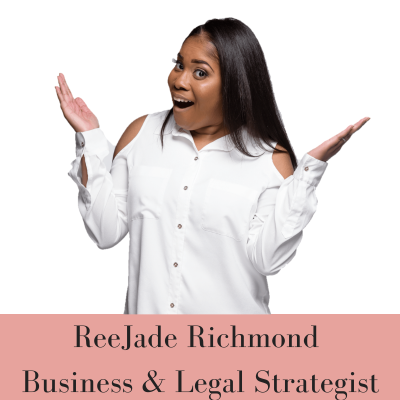 photo of ReeJade Richmond captioned Business and Legal Strategist